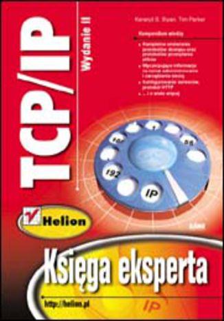 Okładka książki/ebooka TCP/IP. Księga eksperta. Wydanie II