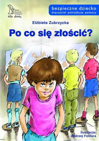 Okładka książki/ebooka Po co się złościć?