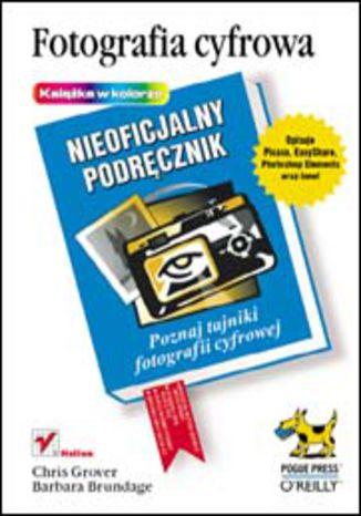 Okładka książki/ebooka Fotografia cyfrowa. Nieoficjalny podręcznik