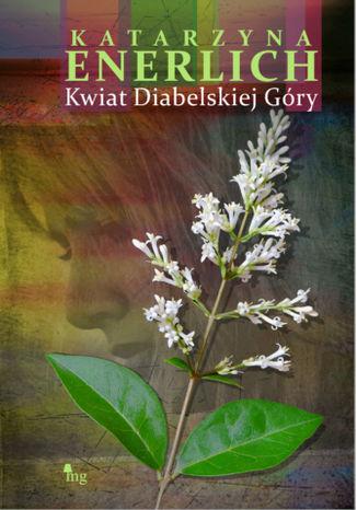 Okładka książki/ebooka Kwiat Diabelskiej Góry