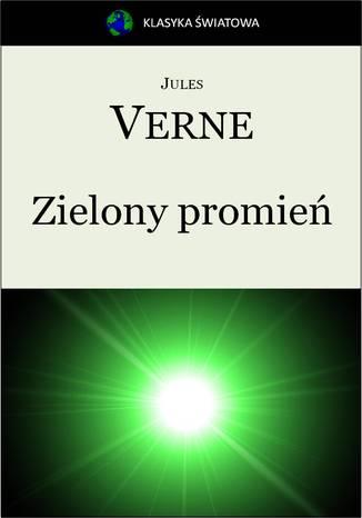 Okładka książki/ebooka Zielony promień