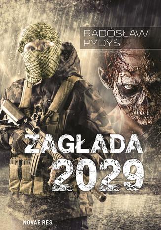 Okładka książki/ebooka Zagłada 2029