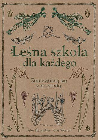 Okładka książki/ebooka Leśna szkoła dla każdego
