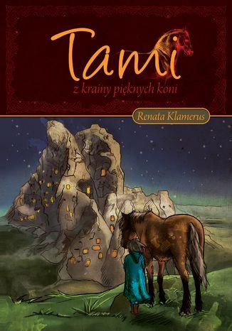 Okładka książki/ebooka Tami z Krainy Pięknych Koni