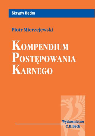 Okładka książki/ebooka Kompendium postępowania karnego