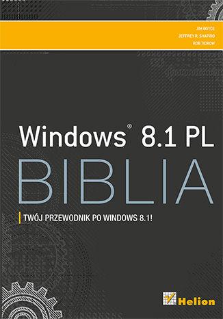 Okładka książki/ebooka Windows 8.1 PL. Biblia