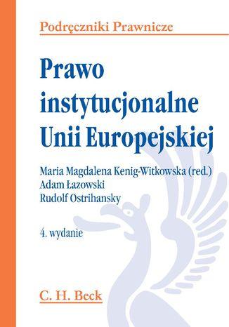 Okładka książki/ebooka Prawo instytucjonalne Unii Europejskiej