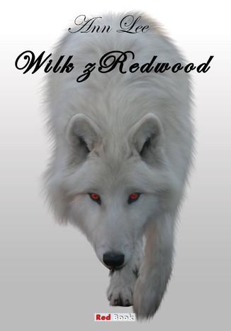 Okładka książki/ebooka Wilk z Redwood