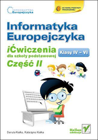 Okładka książki/ebooka Informatyka Europejczyka. iĆwiczenia dla szkoły podstawowej, kl. IV-VI. Część II