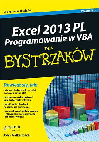 Okładka książki/ebooka Excel 2013 PL. Programowanie w VBA dla bystrzaków