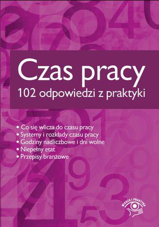 Okładka książki/ebooka Czas pracy - 102 odpowiedzi z praktyki
