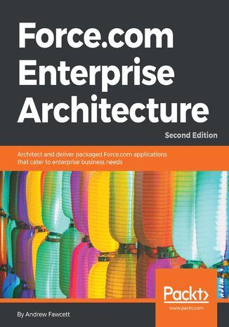 Okładka książki/ebooka Force.com Enterprise Architecture - Second Edition