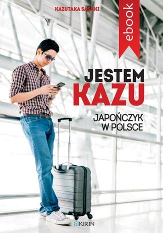 Okładka książki/ebooka Jestem Kazu
