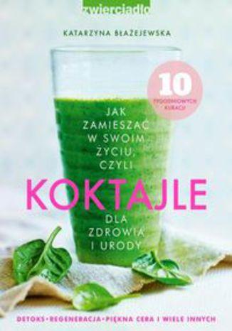 Okładka książki/ebooka Koktajle