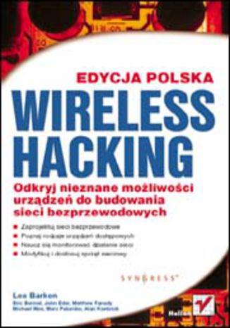 Okładka książki/ebooka Wireless Hacking. Edycja polska