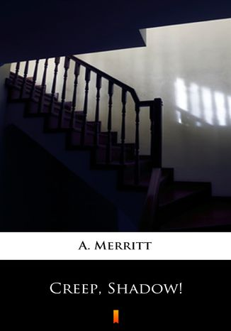 Okładka książki/ebooka Creep, Shadow!