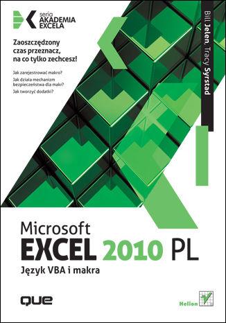Okładka książki/ebooka Microsoft Excel 2010 PL. Język VBA i makra. Akademia Excela