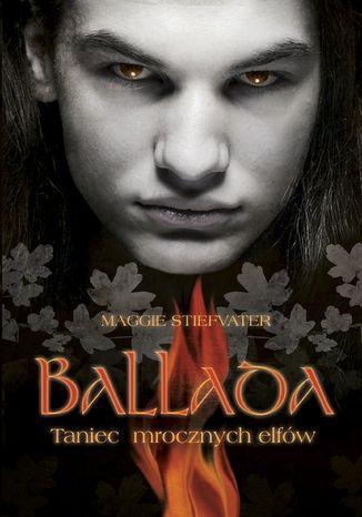 Okładka książki/ebooka Ballada. Taniec mrocznych elfów