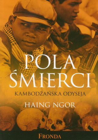 Okładka książki/ebooka Pola śmierci Kambodżańska odyseja