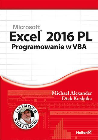 Okładka książki Excel 2016 PL. Programowanie w VBA. Vademecum Walkenbacha