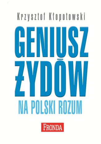 Okładka książki/ebooka Geniusz Żydów na polski rozum