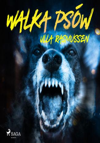 Okładka książki/ebooka Walka psów