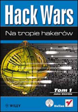 Okładka książki/ebooka Hack Wars. Tom 1. Na tropie hakerów