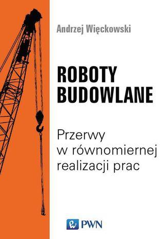 Okładka książki/ebooka Roboty budowlane