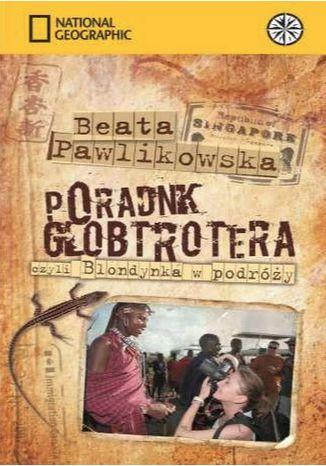 Okładka książki/ebooka Poradnik globtrotera, czyli blondynka w podróży