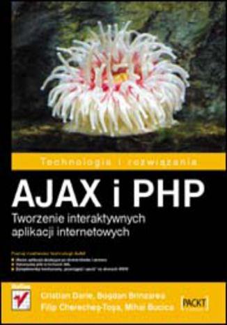 Okładka książki/ebooka AJAX i PHP. Tworzenie interaktywnych aplikacji internetowych