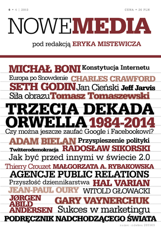 Okładka książki/ebooka NOWE MEDIA pod redakcją Eryka Mistewicza Kwartalnik 6/2013