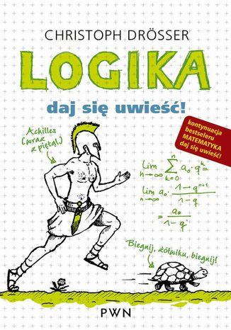 Okładka książki/ebooka Logika Daj się uwieść