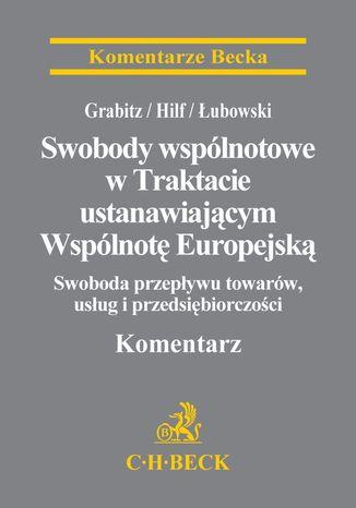 Okładka książki/ebooka Swobody wspólnotowe w Traktacie ustanawiającym Wspólnotę Europejską