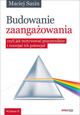 Okładka książki/ebooka Budowanie zaangażowania, czyli jak motywować pracowników i rozwijać ich potencjał. Wydanie II