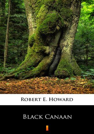 Okładka książki/ebooka Black Canaan