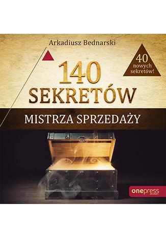 Okładka książki/ebooka 140 sekretów Mistrza Sprzedaży