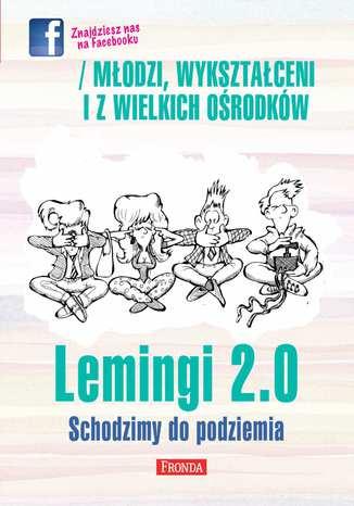 Okładka książki/ebooka Lemingi 2.0 Schodzimy do podziemia