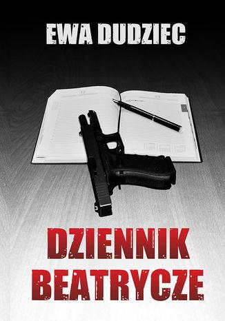 Okładka książki/ebooka Dziennik Beatrycze