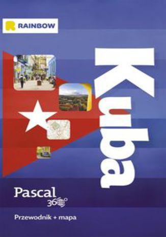 Okładka książki/ebooka Kuba Pascal 360 Przewodnik + mapa