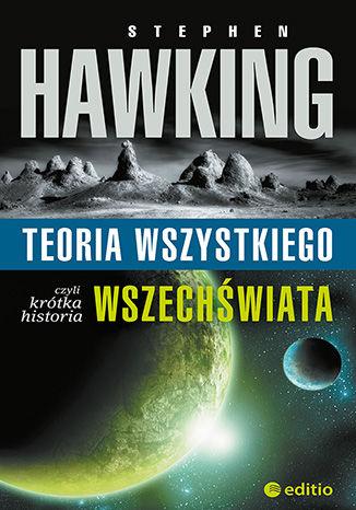 Okładka książki Teoria wszystkiego, czyli krótka historia wszechświata