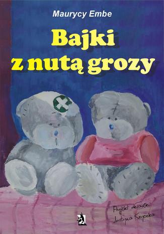 Okładka książki/ebooka Bajki z nutą grozy