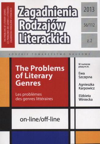 Okładka książki/ebooka Zagadnienia Rodzajów Literackich  t. 56 (112) z. 1/2013