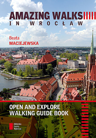 Okładka książki/ebooka Amazing Walks in Wrocław