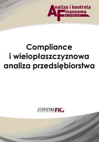 Okładka książki/ebooka Compliance i wielopłaszczyznowa analiza przedsiębiorstwa