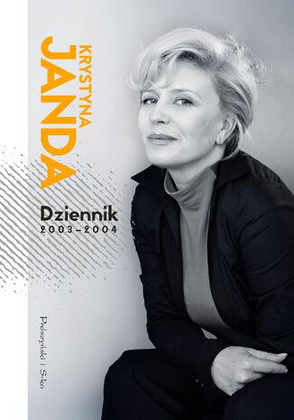 Okładka książki/ebooka Dziennik 2003-2004