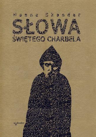 Okładka książki/ebooka Słowa Świętego Charbela