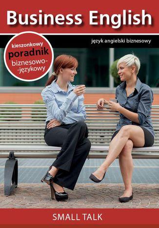 Okładka książki/ebooka Small talk - Rozmowy towarzyskie