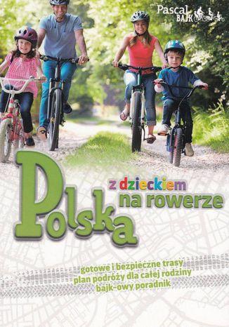 Okładka książki/ebooka Polska z dzieckiem na rowerze