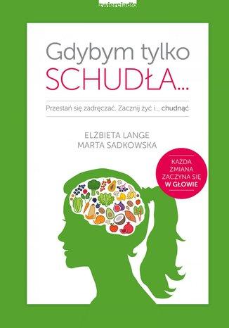 Okładka książki/ebooka Gdybym tylko schudła
