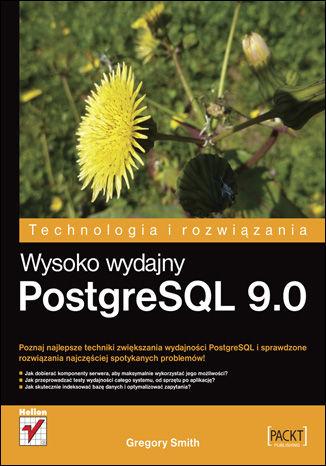Okładka książki/ebooka Wysoko wydajny PostgreSQL 9.0
